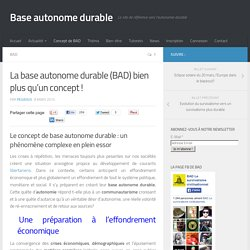 La base autonome durable (BAD) bien plus qu'un concept !