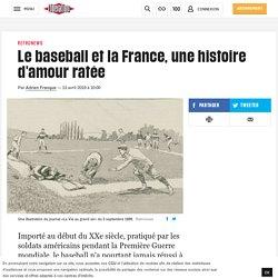 Le baseball et la France, une histoire d'amour ratée