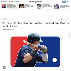 No Runs, No Hits, New Era: Baseball Ponders Legal Ways to Boost Offense