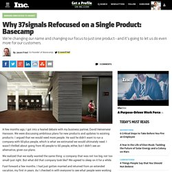 Basecamp or Bust: Why 37signals Decided to Focus on Just One Product