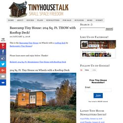 Basecamp Tiny House: 204 Sq. Ft. THOW with Rooftop Deck!