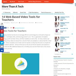 14 Web Based Video Tools for Teachers - More Than A Tech