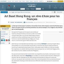 Art Basel Hong Kong, un rêve d'Asie pour les Français