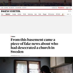 From this basement came a piece of fake news about who had desecrated a church in Sweden