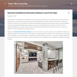Basement and Bathroom Renovation Solutions in Just A Few Steps