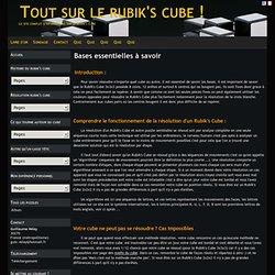 Bases essentielles à savoir - Tout sur le rubik's cube !