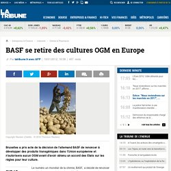 Le retrait de BASF des OGM en Europe ravit les écologistes