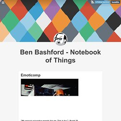 Ben Bashford - Notebook of Things - Emoticomp