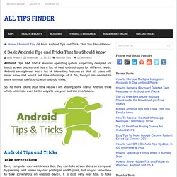 6 Basic Android Tips and Tricks That You Should know