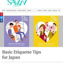 Basic Etiquette Tips for Japan - Savvy TokyoSavvy Tokyo