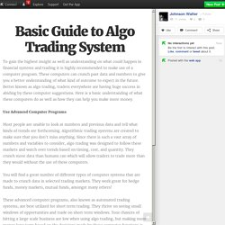 Basic Guide to Algo Trading System