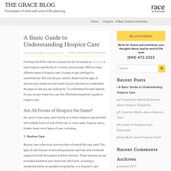 A Basic Guide to Types of Hospice Care