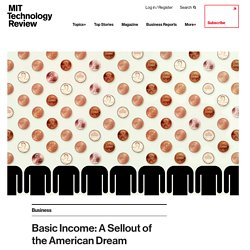 Basic Income: A Sellout of the American Dream