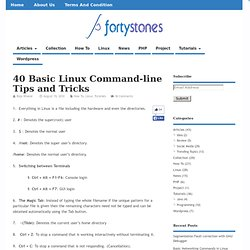 40 Basic Linux Command-line Tips and Tricks | A Platform to Express Your Ideas and Thoughts | fortystones
