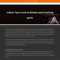 4 Basic Tips to win at Maxbet sports betting game