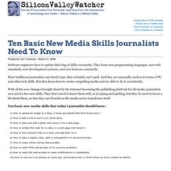 Ten Basic New Media Skills Journalists Need To Know