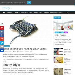Basic Techniques: Knitting Clean Edges - Knitting Today