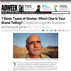 7 Basic Types of Stories: Which One Is Your Brand Telling?