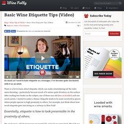 Basic Wine Etiquette Tips (Video)