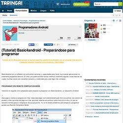 (Tutorial) Basic4android - Preparándose para programar