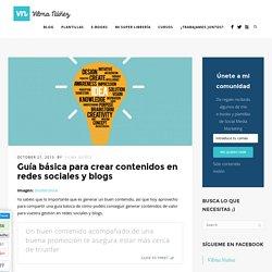 Guía básica para crear contenidos en redes sociales y blogs