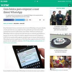 Guía básica para empezar a usar (bien) WhatsApp