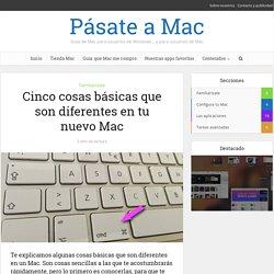 Cinco cosas básicas que son diferentes en Mac OS X