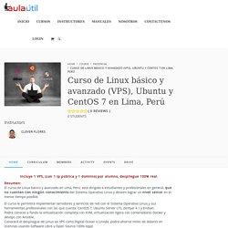 Curso de Linux básico y avanzado (VPS), Ubuntu y CentOS 7 en Lima, Perú – Aula Útil