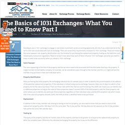 The Basics of 1031 Exchanges: What You Need to Know Part I -