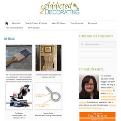 DIY Basics - Addicted 2 Decorating®