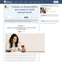 5 basics to know before you invest in Gold mutual funds