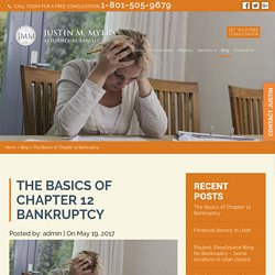 The Basics of Chapter 12 Bankruptcy