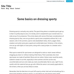 Some basics on dressing sporty – Site Title