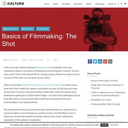 Basics of Filmmaking: The Shot - Kaltura Blog