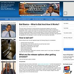 Know About Basics of Bail in Gainesville, Ocala FL & Marion County