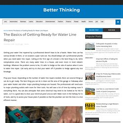 The Basics of Getting Ready for Water Line Repair - Better Thinking