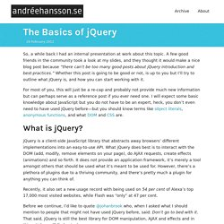 The Basics of jQuery ↩ Andrée