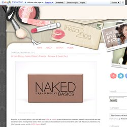 Urban Decay Naked Basics Palette - Review & Swatches!