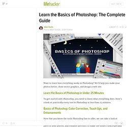 Learn the Basics of Photoshop: The Complete Guide - StumbleUpon