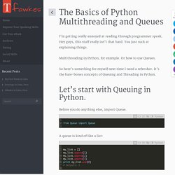 The Basics of Python Multithreading and Queues - Troy Fawkes