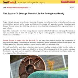 The Basics Of Sewage Removal To Be Emergency Ready
