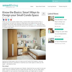 Know the Basics: Smart Ways to Design your Small Condo Space – HBI Smart Living