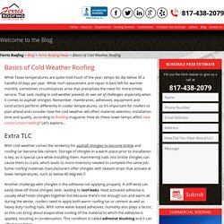 Basics of Cold Weather Roofing