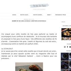 Marbré de foie gras au basilic ,confiture de ratatouille
