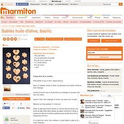 Sablés huile d'olive, basilic - Recette de cuisine Marmiton : une recette