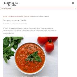 La sauce tomate au basilic – Recettes de Laylita