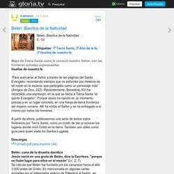 Belén: Basílica de la Natividad - gloria.tv