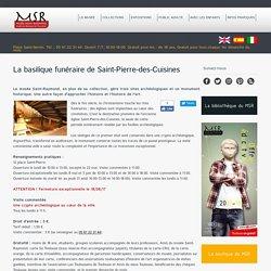 La basilique funéraire de Saint-Pierre-des-Cuisines