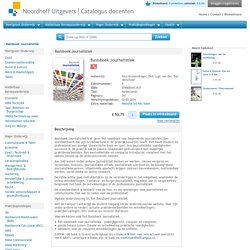 Basisboek journalistiek. Achtergronden, genres, vaardigheden.