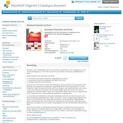 Basisboek Statistiek met Excel. Handleiding voor het verwerken en analyseren van en rapporteren over (onderzoeks)gegevens.